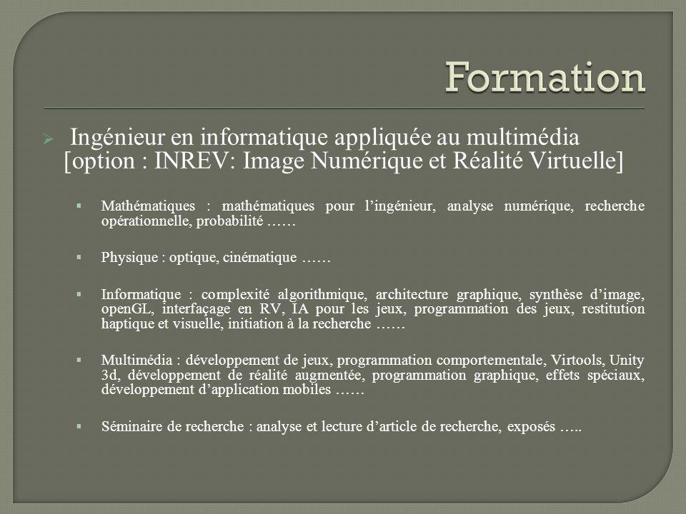 Formation Ingénieur en informatique appliquée au multimédia [option : INREV: Image Numérique et Réalité Virtuelle]